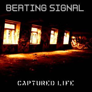 CD - Beating Signal Captured Life