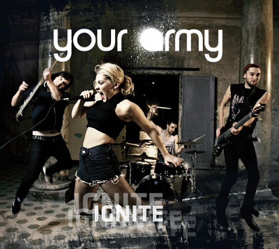 Your Army - Ignite